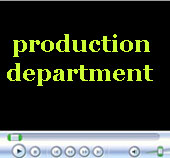 Production department video